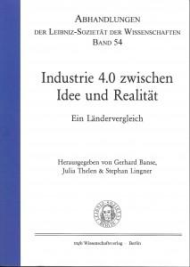 """""""Industrie 4.0 zwischen Idee und Realität. Ein Ländervergleich"""""""